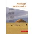 Chihab Editions - Medghacen, histoires secrètes.