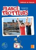 Hong Nga Danilo et Brunhilde Jacob - France-Trotteurs 1 - Méthode de français.