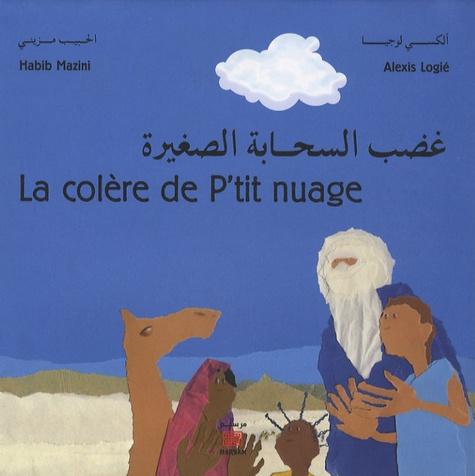 La Colère de P'tit nuage / Habib Mazini | MAZINI, Habib. Auteur