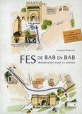 Hammad Berrada - Fès de Bab en Bab - Promenades dans la médina.