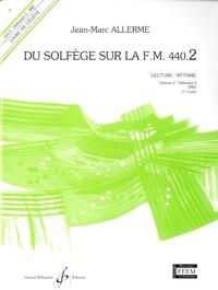 Jean-Marc Allerme - Du solfège sur La F.M. 440.2 - Lecture / Rythme.