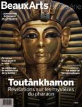 Malika Bauwens - Beaux Arts Magazine Hors-série : Toutânkhamon - Révélations sur les mystères du pharaon.