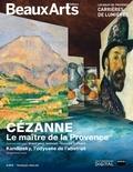 Claude Pommereau - Beaux Arts Magazine  : Cézanne, Le maître de la Provence - Kandinsky, l'odyssée de l'abstrait.