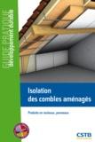 Maxime Roger - Isolation des combles aménagés - Produits en rouleaux, panneaux.