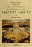 Edouard André - L'art des jardins - Traité général de la composition des parcs et jardins.