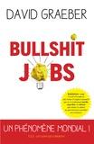 Bullshit jobs / David Graeber | Graeber, David (1961-....)