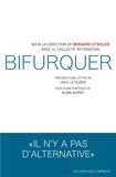 Bernard Stiegler et  Collectif internation - Bifurquer.