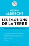 Glenn Albrecht - Les émotions de la Terre - Des nouveaux mots pour un nouveau monde.
