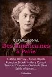 Des Américaines à Paris : 1850-1920 / Gérard Bonal | Bonal, Gérard