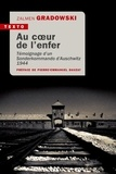 Zalmen Gradowski et Philippe Mesnard - Au coeur de l'enfer - Témoignage d'un sonderkomando d'Auschwitz 1944.