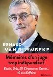 Renaud Van Ruymbeke - Mémoires d'un juge trop indépendant.