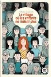 village où les enfants ne riaient plus (Le) | Le Gendre, Nathalie (1970-....). Auteur