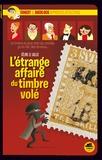 L'étrange affaire du timbre volé / Céline Le Gallo | Le Gallo, Céline (1970-....). Auteur