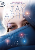 Jay Asher - What Light.
