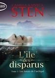 Camilla Sten et Viveca Sten - L'île des disparus Tome 3 : Les Lueurs de l'archipel.