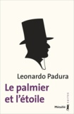 Leonardo Padura - Le palmier de l'étoile.