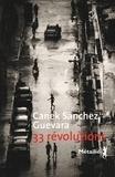 33 révolutions / Canek Sanchez Guevara | Sanchez Guevara, Canek
