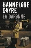 La Daronne / Hannelore Cayre   Cayre, Hannelore (1963-....). Auteur