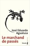 José Eduardo Agualusa - Le marchand de passés.