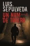 Luis Sepulveda - Un nom de Torero.