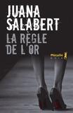 Juana Salabert - La règle de l'or.