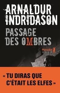 Arnaldur Indridason - Trilogie des ombres Tome 3 : Passage des ombres.