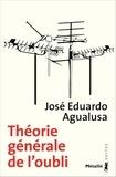 José Eduardo Agualusa - Théorie générale de l'oubli.