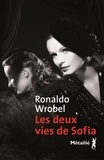 Ronaldo Wrobel - Les deux vies de Sofia.