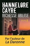 Richesse oblige / Hannelore Cayre | Cayre, Hannelore (1963-....). Auteur