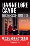 Hannelore Cayre - Richesse oblige.
