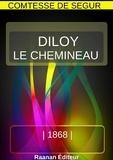 Comtesse de Ségur - Diloy le chemineau.