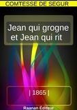 Comtesse de Ségur - Jean qui grogne et Jean qui rit.