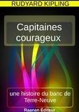 Rudyard Kipling - Capitaines courageux.