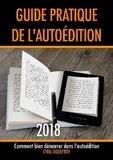Cyril Godefroy - Guide pratique de l'autoédition - Comment bien démarrer dans l'autoédition.