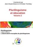 Jean-Claude Beacco et Christian Tremblay - Plurilinguisme et éducation - Volume 2.
