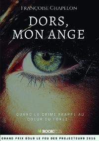 Françoise Chapelon - Dors, mon ange.