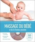 Brigitte Stacke - Massage du bébé et de la femme enceinte. 1 DVD