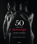 Isabelle Trombert-Gimeno - 50 nuances de massage entre hommes.