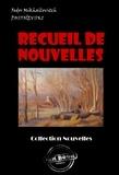 Fédor Mikhaïlovitch Dostoïevski et Ely Halpérine-Kaminsky - Recueil de Nouvelles : Les Nuits Blanches ; La Centenaire ; L'arbre-de-noël - édition intégrale.