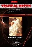 Cicéron Cicéron et M. Nisard - Traité du destin. Texte établi et traduit par M. Nisard - édition intégrale.