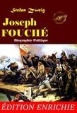 Stefan Zweig et Nicolas Polczynski - Joseph Fouché : biographie politique (Nouvelle Édition revue et augmentée).