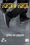 Gilles Del Pappas - Porte à porte.