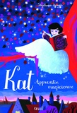 Stephanie Burgis - Kat, apprentie magicienne Tome 1 : .