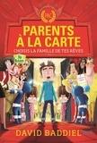 David Baddiel - Parents à la carte - Choisis la famille de tes rêves.