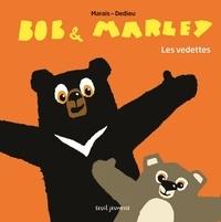 Frédéric Marais et Thierry Dedieu - Bob & Marley  : Les vedettes.