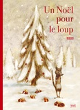 Thierry Dedieu - Un Noël pour le loup.
