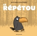 Antonin Louchard - Le répétou.