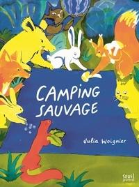 Julia Woignier - Camping sauvage.