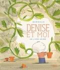 Denise et moi / Barroux | Barroux (1965-....)