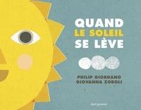 Philip Giordano et Giovanna Zoboli - Quand le Soleil se lève ; Quand se lève la Lune.